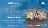 An image of the Royal Albert Hall exterior on a blue background. Overlaid text reads: SSAFA presents VE Day 75 with Daily Mail, in cinemas live from the Royal Albert Hall. Friday 8th May 2020. www.veday75.co.uk